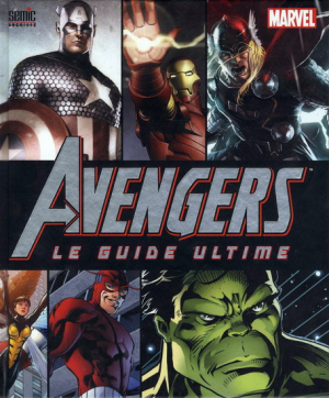 Avengers le Guide ultime